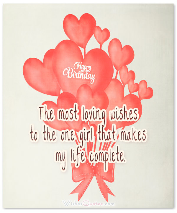 The most loving wishes to the one girl for Girlfriend greetings from boyfriend