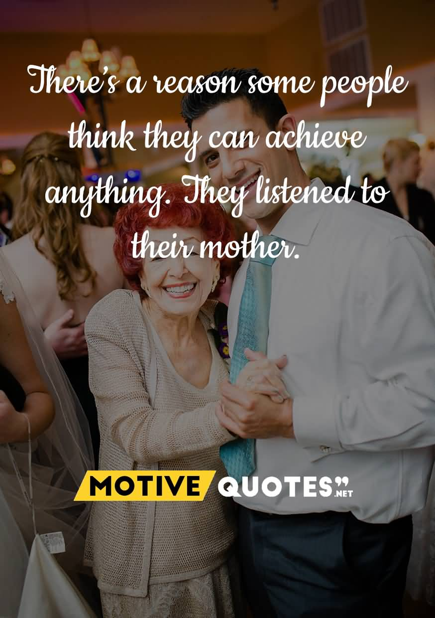 There's a reason some people think they can Mother birthday wishes quote from your son