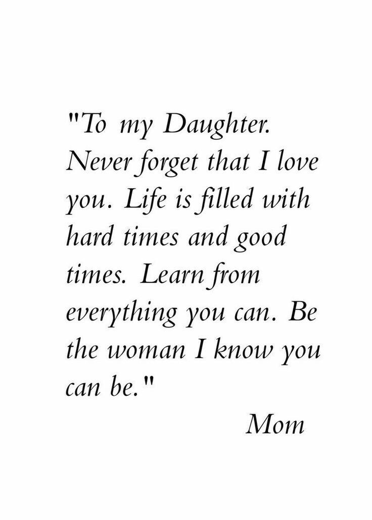 To My Daughter Never Daughter Quotes