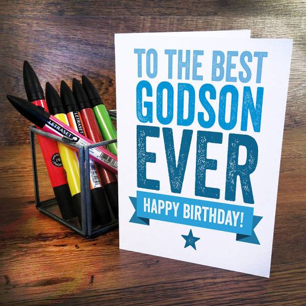 To the best Godson ever happy birthday from father
