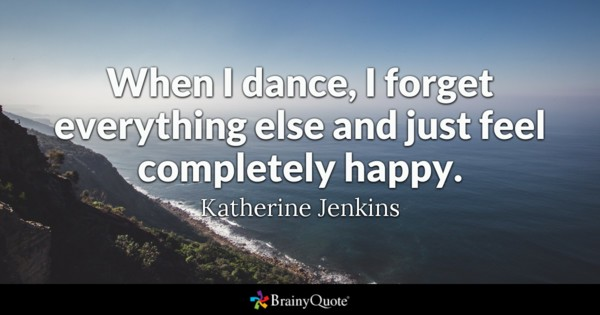 When I Dance I Dance Quotes
