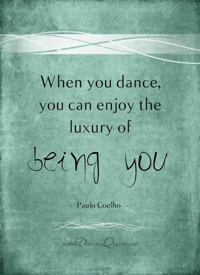 When You Dance You Dance Quotes