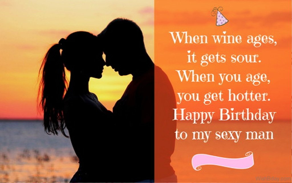 When wine ages it gets sour for sexy Boyfriend birthday wishes from pretty girlfriend