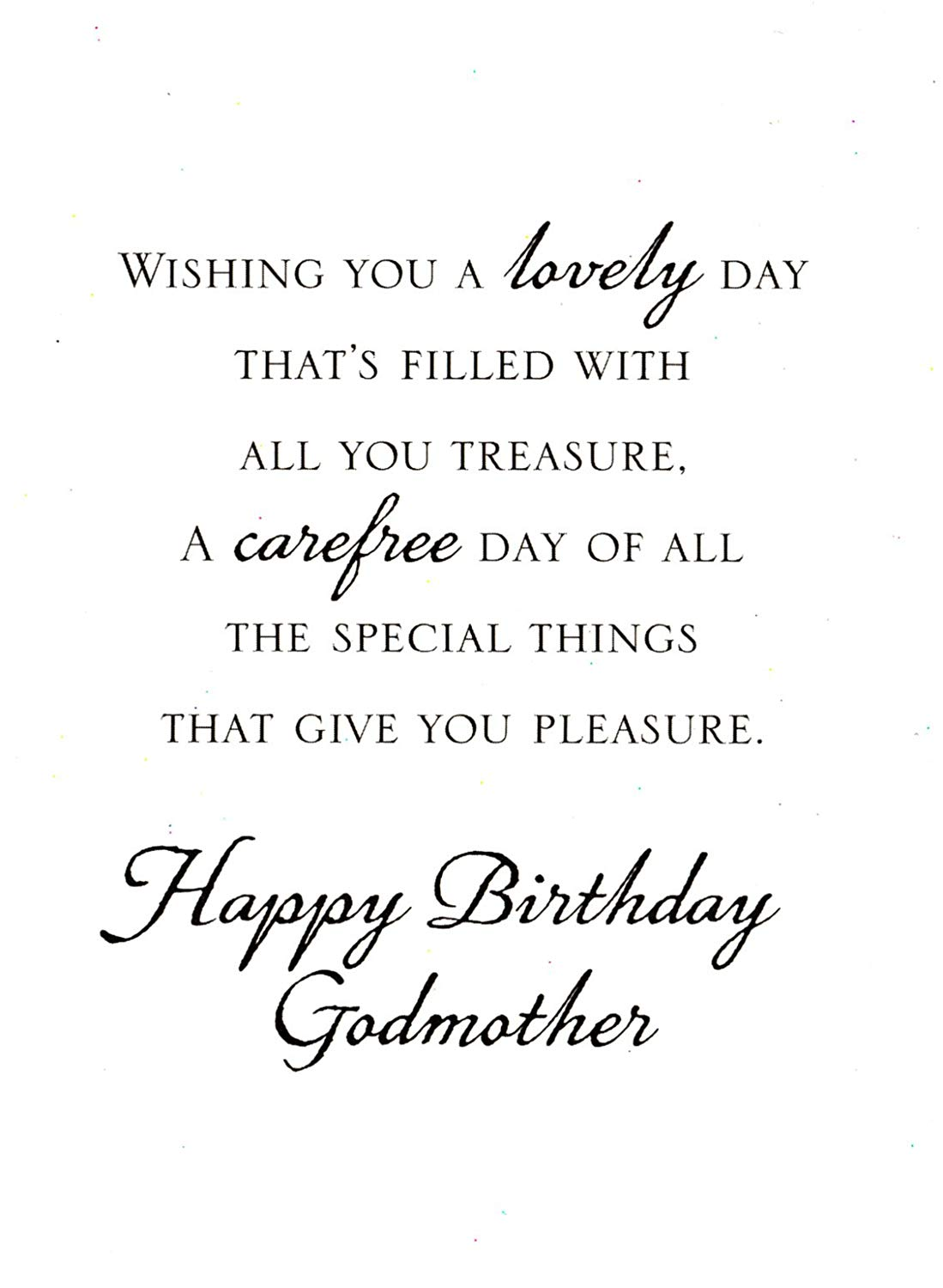 Wishing you a lovely day Godmother happy birthday
