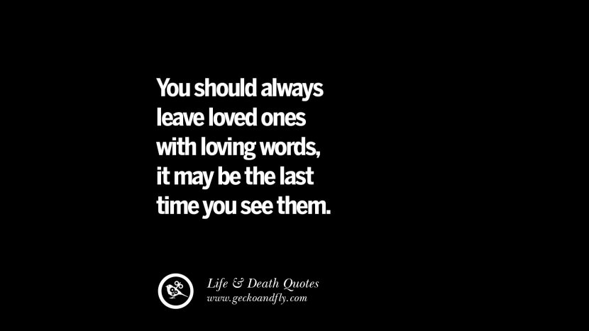 You Should Always Leave Death Quotes