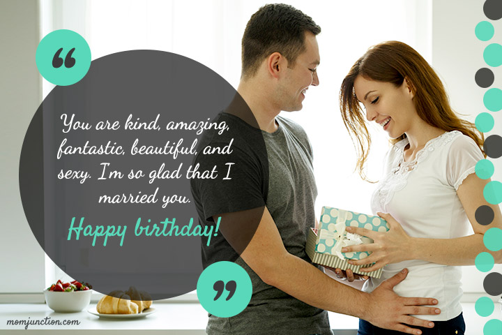 You are kind, amazing, fantastic, beautiful, Wife happy birthday messages
