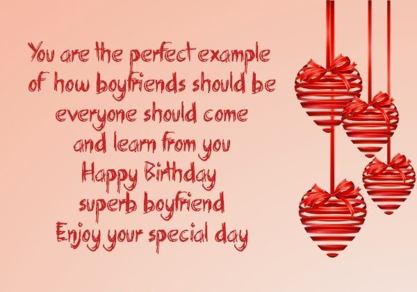 You Are The Perfect Example Of How Boyfriend Should Be Everyone Birthday Wishes With Great Inspiration Message