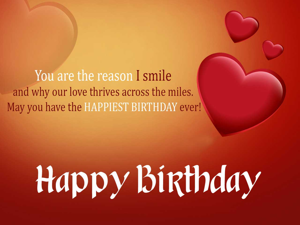 You are the reason I smile and why our love for Dashing Boyfriend birthday great wishes