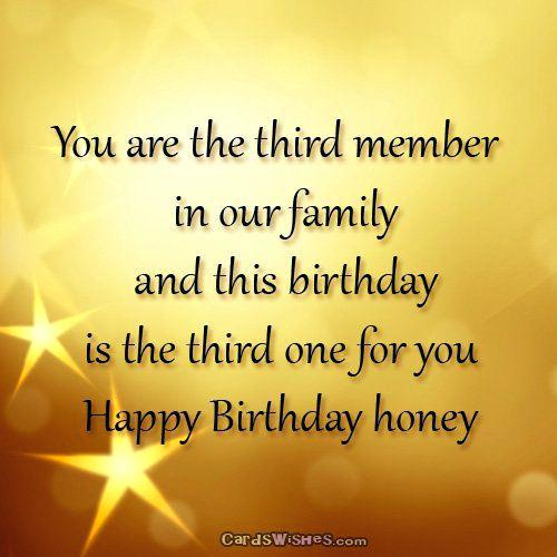 You are the third member in our family Son birthday wishes from mother