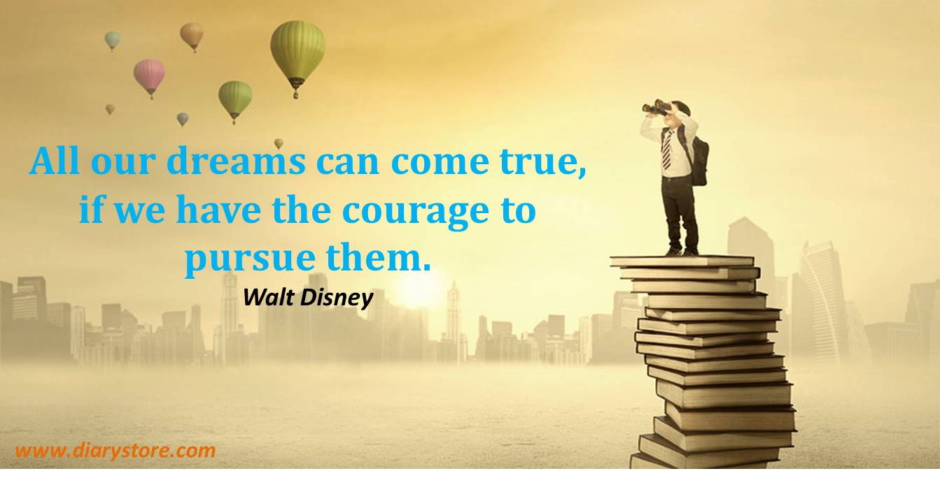 All Our Dreams Can Come Dream Quotes