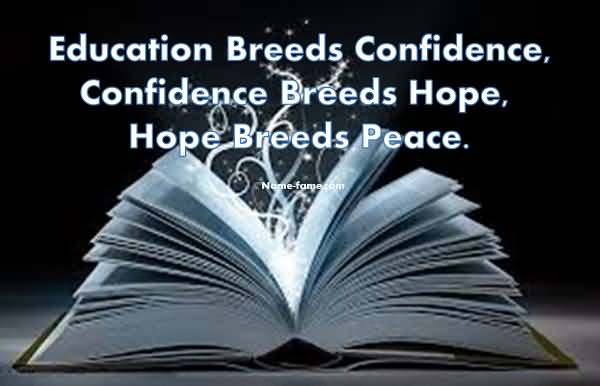 Education Breeds Confidence Education Quotes
