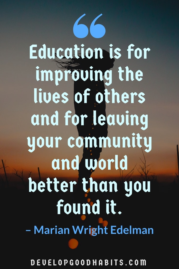 Education Is For Improving Education Quotes