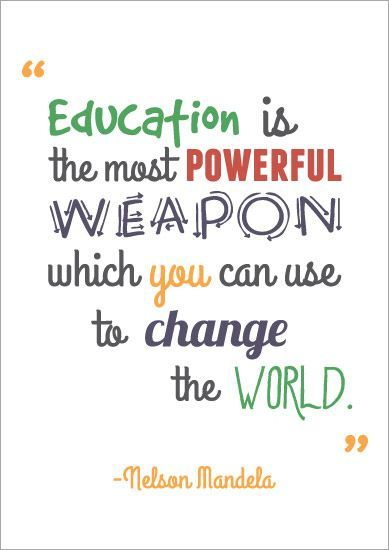 Education Is The Most Powerful Weapon Education Quotes