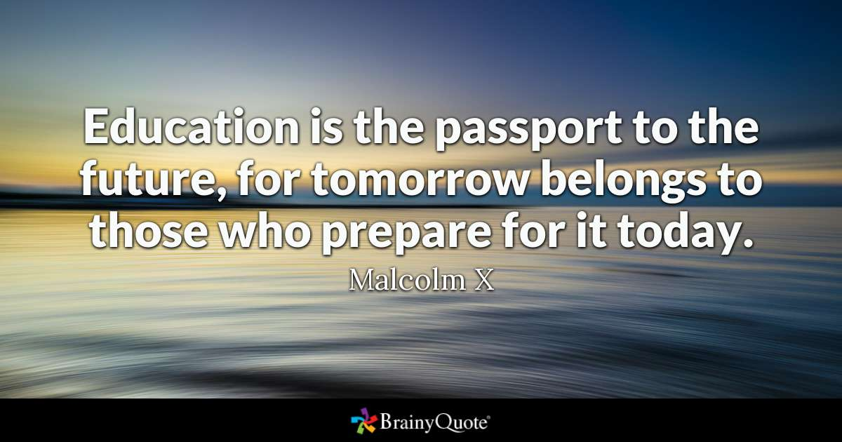 Education Is The Passport To The Education Quotes