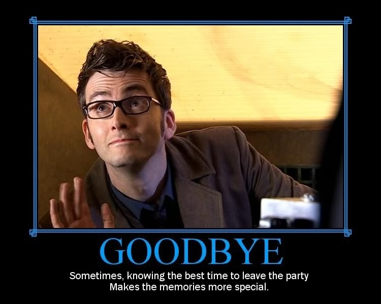 Goodbye Sometimes Knowing The Best Doctor Who TV Show Quotes