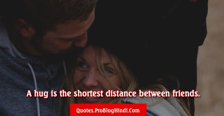 Happy Hug Day a hug is the shortest distance between friends best friendship images for you my friend