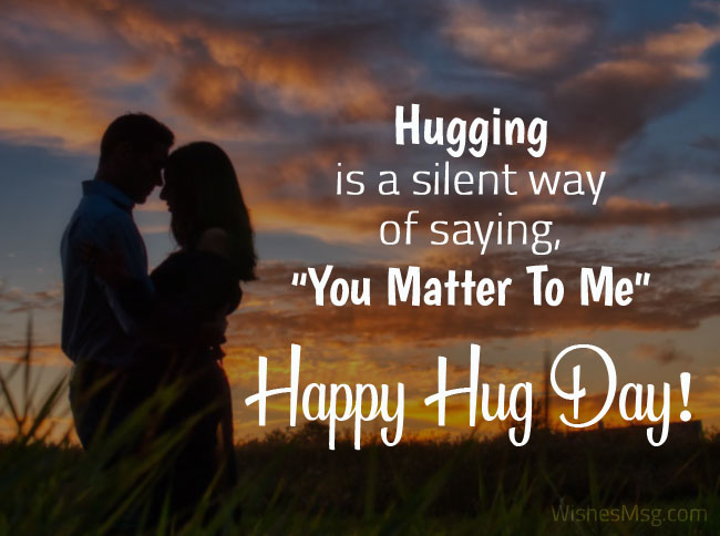 Happy Hug Day hugging is a silent way of saying lovely greetings for dear love
