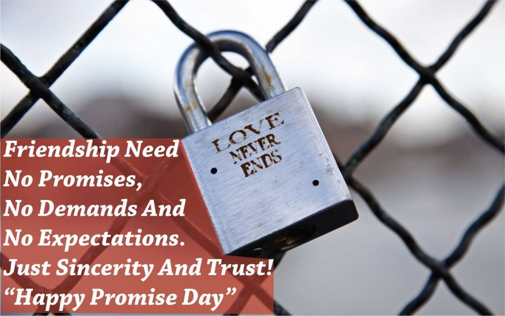 Happy Promise Day friendship need no promises blessings with lot of love to your lover