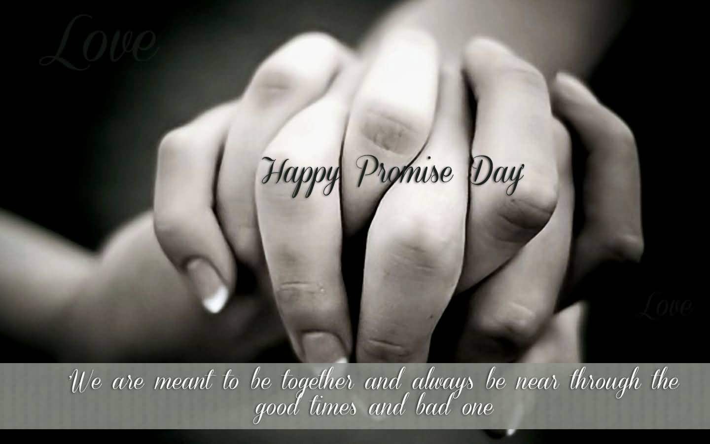 Happy Promise Day we are meant to be romantic messages for dear  love