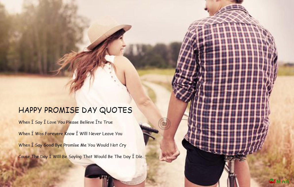 Happy Promise Day when I say I love you wonderful quotes for your love ones