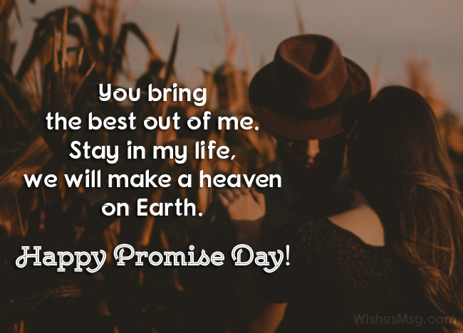 Happy Promise Day you bring the best out of me best quotes for dear love