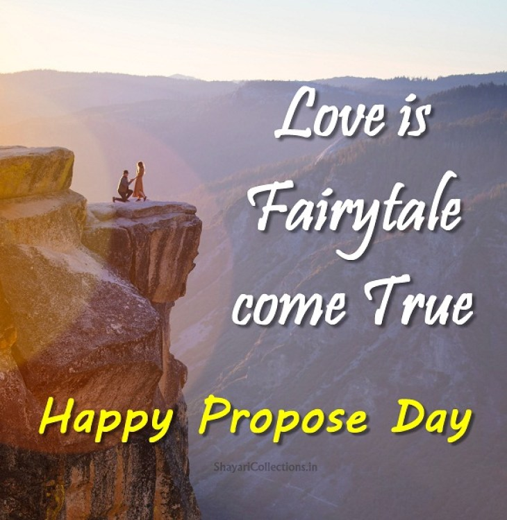Happy Propose day love is fairy tale come true best wish for dear love