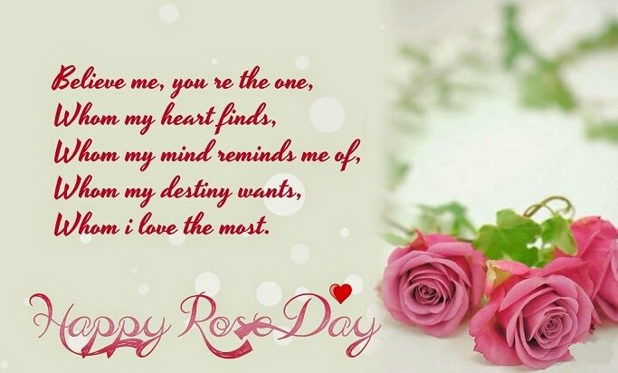 Happy Rose day believe me you re the one great messages for your love