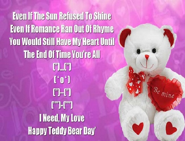 Happy Teddy Day Even if the sun refused to shine perfect images for my love