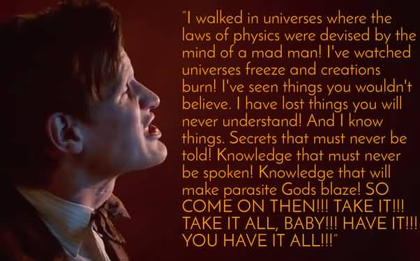 I Walked In Universe Doctor Who TV Show Quotes