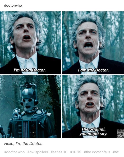I'm Not A Doctor I Am The Doctor Doctor Who TV Show Quotes
