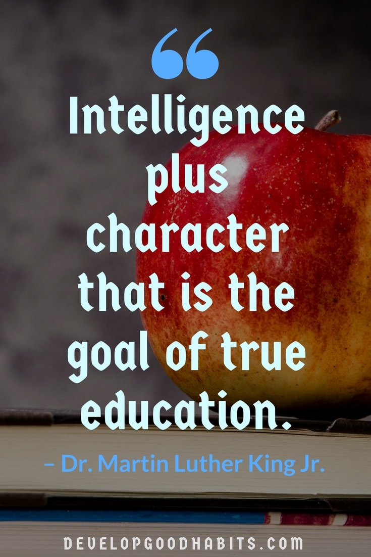 Intelligence Plus Character That Education Quotes