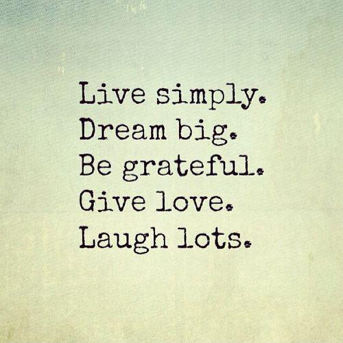 Live Simply Dream Big Be Dream Quotes