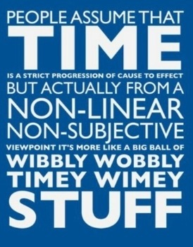 People Assume That Time Is Strict Doctor Who TV Show Quotes