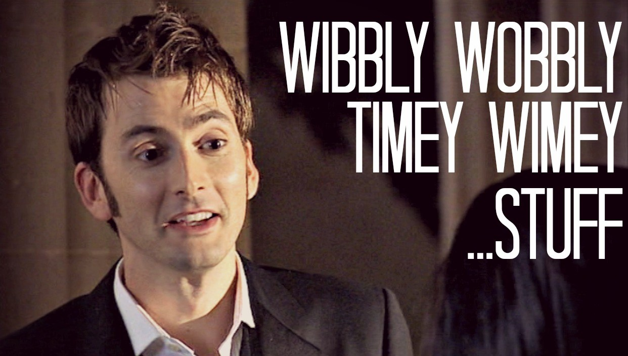Wibbly Wobbly Timey Wimey Stuff Doctor Who TV Show Quotes