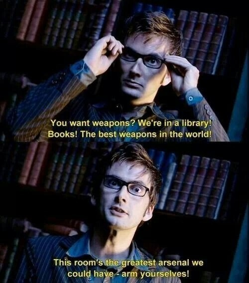 You Want Weapons We're In Doctor Who TV Show Quotes