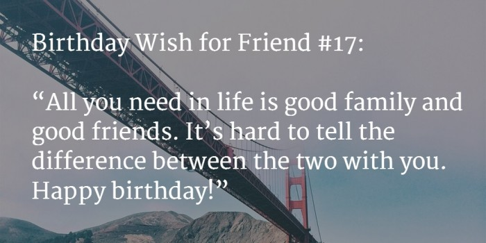 All you need in life is good family Happy Birthday special friend quote wishes for you