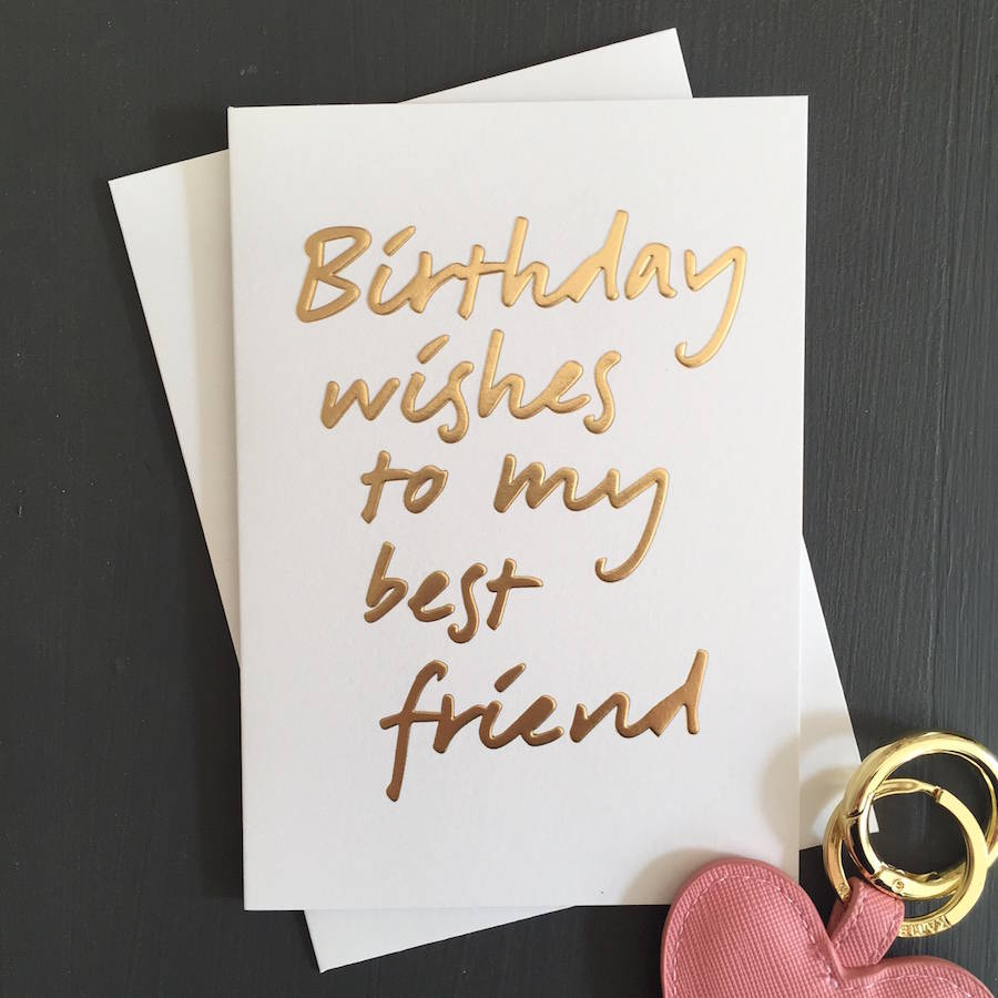 Birthday wishes to my Best Friend amazing and original greetings for her on her special day