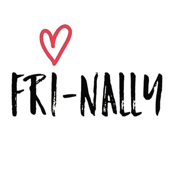 Fri Nally Friday Quotes