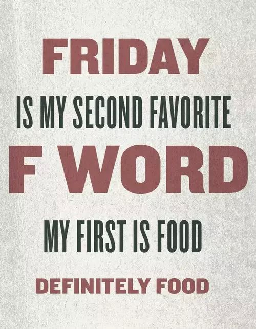Friday Is My Second Friday Quotes