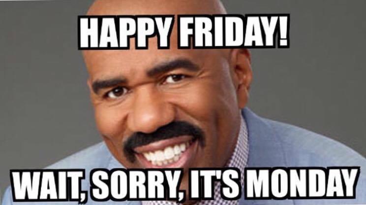 Friday Meme Happy Friday Wait Sorry