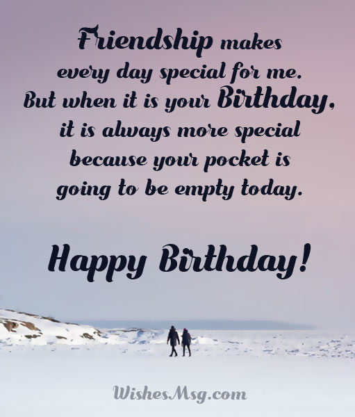 Friendship makes every day special for Happy Birthday amazing Friend best greeting message wishes