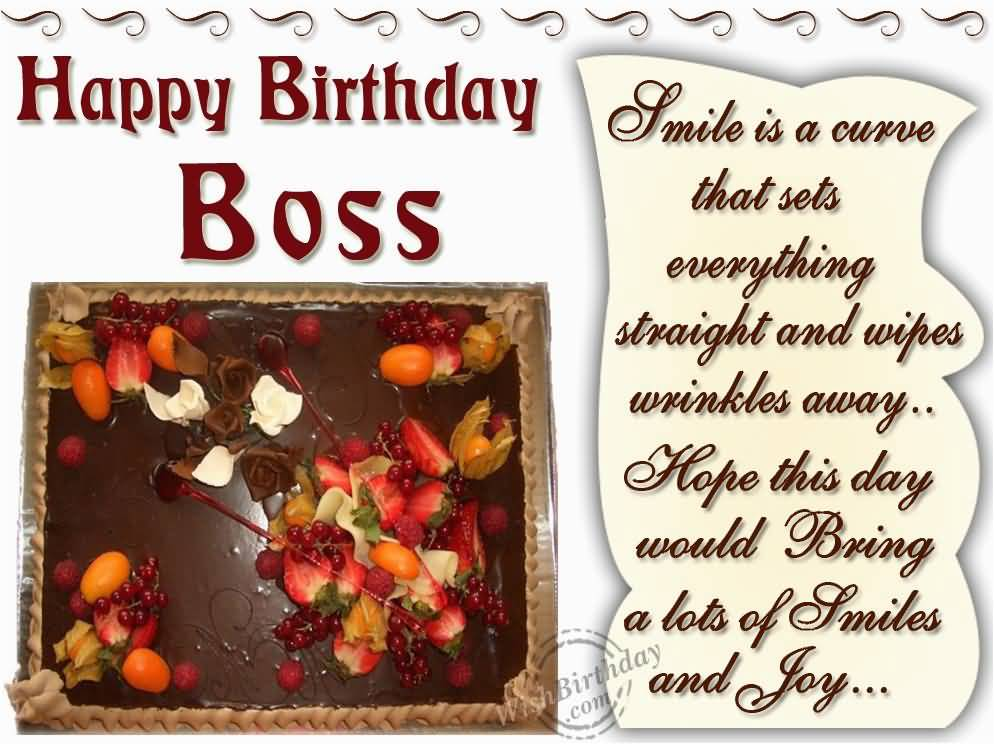 Happy Birthday Boss smile is a curve that sets sweet wishes with lots of love