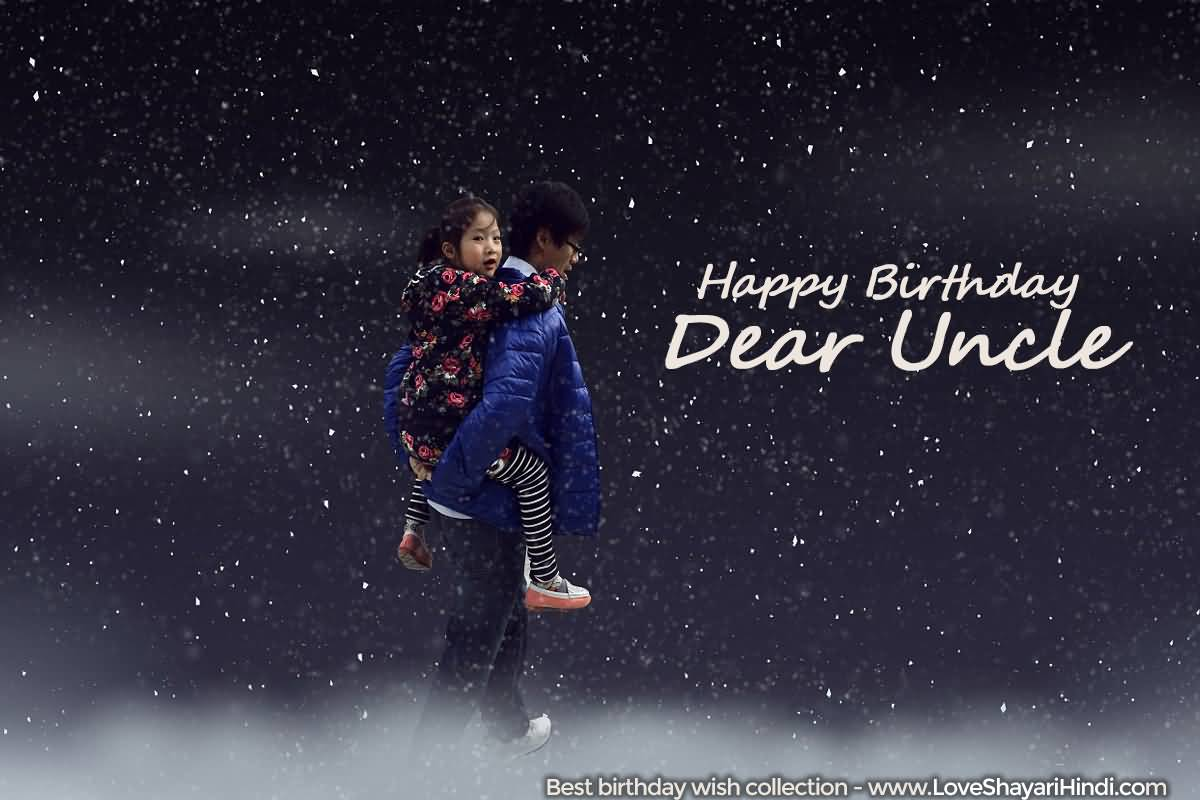 Happy Birthday Dear Uncle best birthday wishes message with lots of love for you