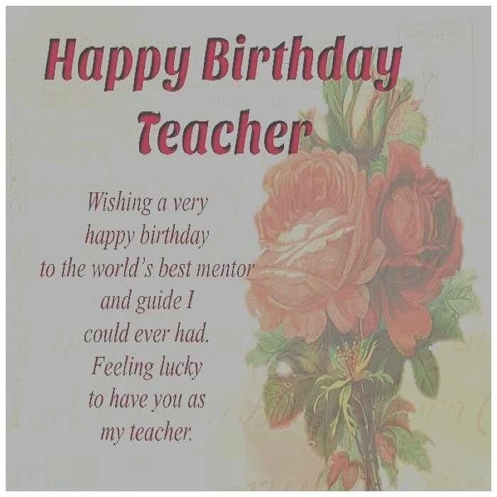 Happy Birthday Teacher wishing a very happy birthday wishes greetings with lovely background