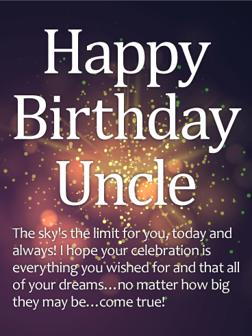 Happy Birthday Uncle the sky's the limit for you stylish greeting message wishes