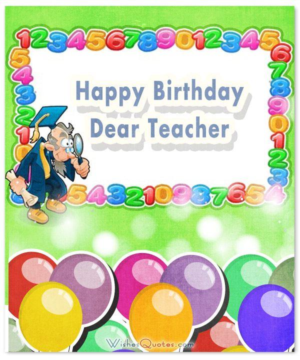 Happy Birthday dear Teacher cute greeting cards wishes