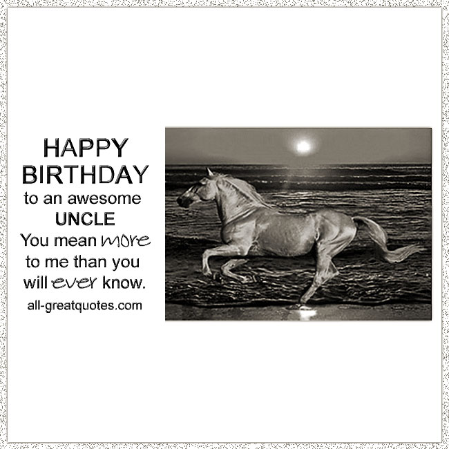 Happy Birthday to an awesome Uncle perfect poem quote wishes for you