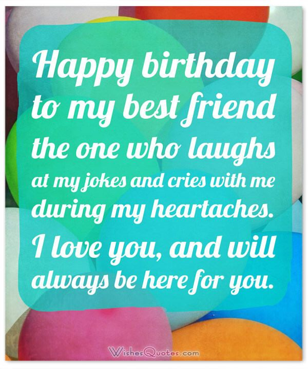 Happy Birthday to my Best Friend the one who laughs at my jokes amazing wishes quotes for you