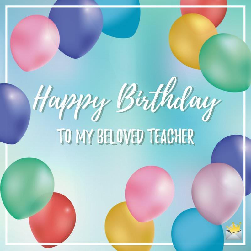 Happy Birthday to my beloved Teacher simple wallpaper wishes