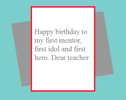 Happy Birthday to my first mentor dear Teacher greetings wishes for you